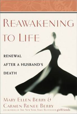 Reawakeing to Life: Renewal After a Husband's Death