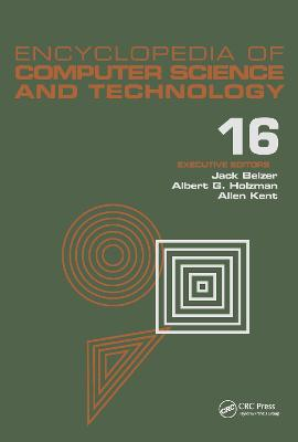 Encyclopedia of Computer Science and Technology: Volume 16: Encyclopedia of Computer Science and Technology Index