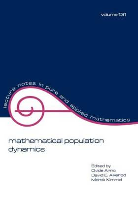mathematical population dynamics: Proceedings of the Second International Conference
