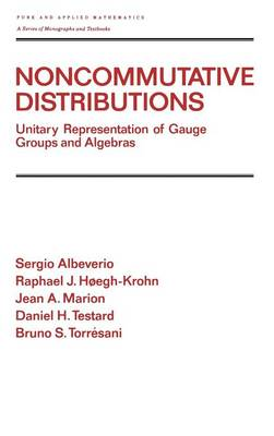 Noncommutative Distributions: Unitary Representation of Gauge Groups and Algebras
