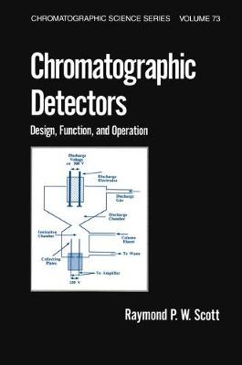Chromatographic Detectors: Design: Function, and Operation