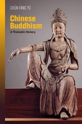 Chinese Buddhism: A Thematic History