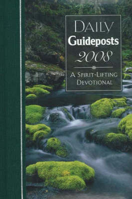 Daily Guideposts: A Spirit-Lifting Devotional: 2008