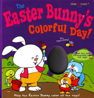 Easter Bunny's Colorful Day!
