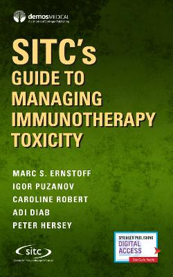 SITC's Guide to Immunotherapy Toxicity: Best Practices for Managing Side Effects of Cancer Treatment