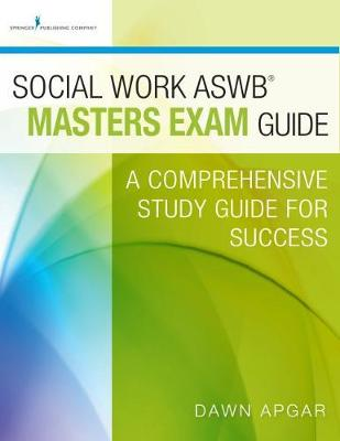 Social Work ASWB Masters Exam Guide and Practice Test Set: A Comprehensive Study Guide for Success