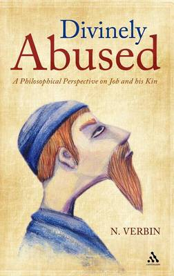 Divinely Abused: A Philosophical Perspective on Job and His Brothers