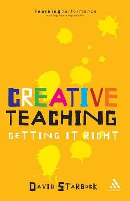 Creative Teaching: Getting it Right