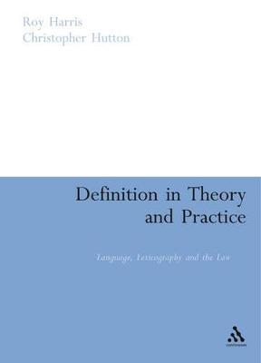 Definition in Theory and Practice: Language, Lexicography and the Law