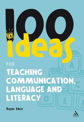 100 Ideas for Teaching Communication, Language and Literacy