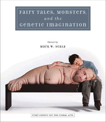Fairy Tales, Monsters and the Genetic Imagination