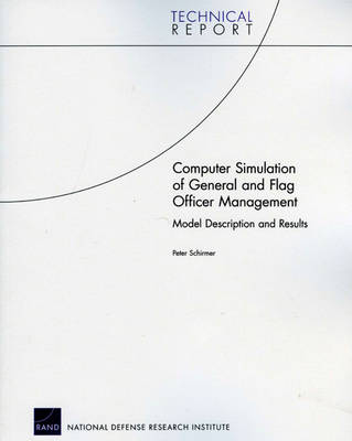 Computer Simulation of General and Flag Officer Management: Model Description and Results