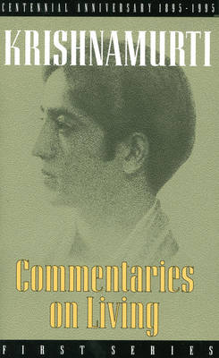 Commentaries on Living: First Series