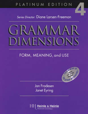 Grammar Dimensions - 4 - Platinum Edition - Form Meaning andUse with Software