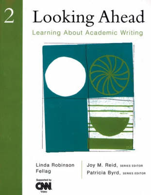 Looking Ahead 2 Learning About Academic Writing