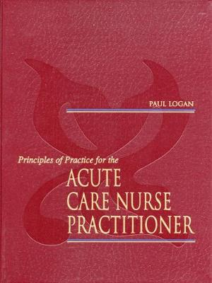 Principles of Practice for the Acute Care Nurse Practitioner