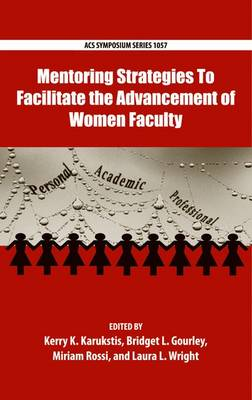 Mentoring Strategies To Facilitate the Advancement of Women Faculty