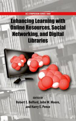 Enhancing Learning with Online Resources, Social Networking, and Digital Libraries