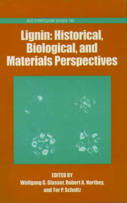 Lignin: Historical, Biological, and Materials Perspectives