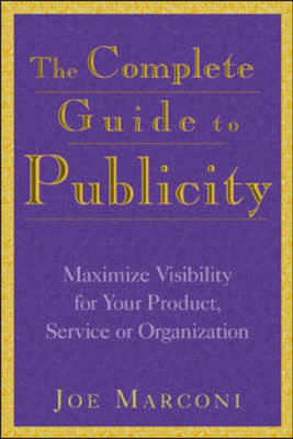 Complete Guide to Publicity