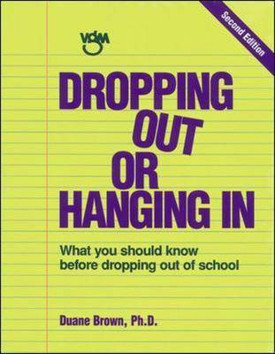 Dropping Out or Hanging in: What You Should Know Before Dropping Out of School