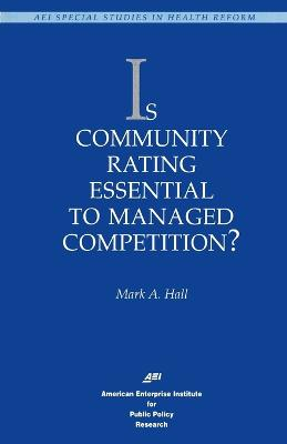 Is Community Rating Essential to Managed Competition?
