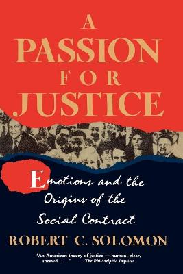 A Passion for Justice: Emotions and the Origins of the Social Contract