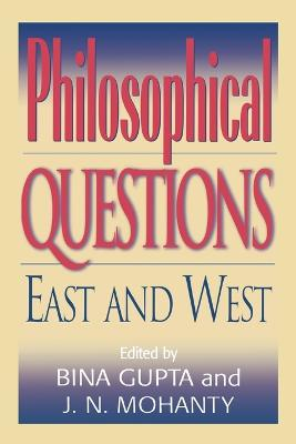 Philosophical Questions: East and West
