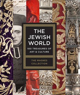 Jewish World : 100 Treasures of Art and Culture