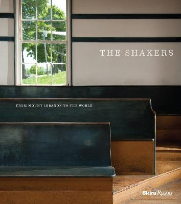 Shakers : From Mount Lebanon to the World