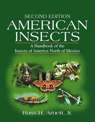 American Insects: A Handbook of the Insects of America North of Mexico, Second Edition