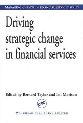 Driving Strategic Change in Financial Services