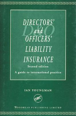 Directors' and Officers' Liability Insurance: A Guide to International Practice, Second Edition