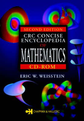 CRC Concise Encyclopedia of Mathematics CD-ROM, Second Edition