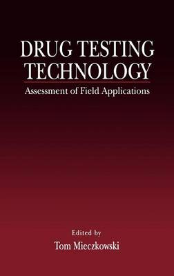 Drug Testing Technology: Assessment of Field Applications
