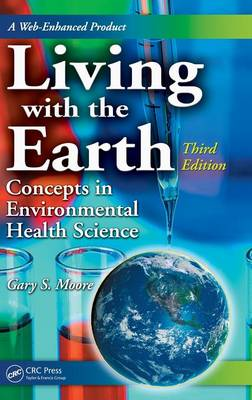 Living with the Earth: Concepts in Environmental Health Science