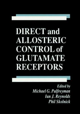 Direct and Allosteric Control of Glutamate Receptors
