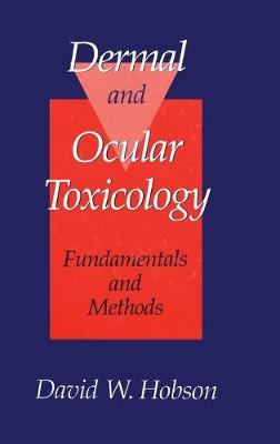 Dermal and Ocular Toxicology: Fundamentals and Methods