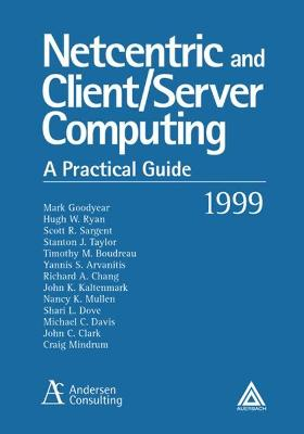 NetCentric and Client/Server Computing: A Practical Guide