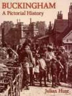 Buckingham: A Pictorial History