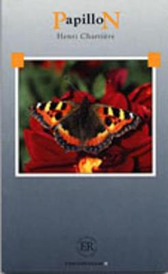 Easy Readers - Level D - Charrière. Papillon