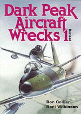 Dark Peak Aircraft Wrecks: v.1