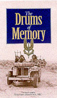 Drums of Memory: The Autobiography of Sir Stephen Hastings MC