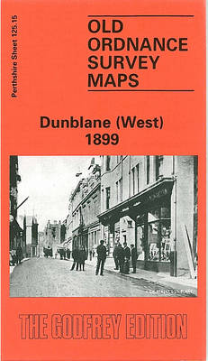 Dunblane (West) 1899: Perthshire Sheet 125.15