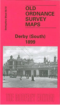 Derby (South) 1899: Derbyshire Sheet 50.13