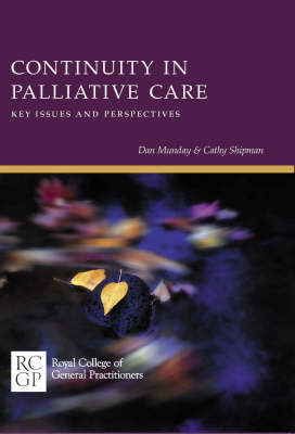 Continuity in Palliative Care: Key Issues and Perspectives