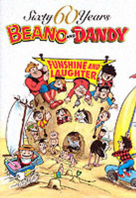 """60 Years of """"Dandy"""" and """"Beano"""": Funshine and Laughter"""