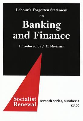 Labour's Forgotten Statement on Banking and Finance