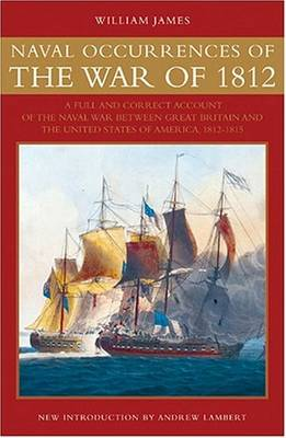 NAVAL OCCURRENCES WAR OF 1812