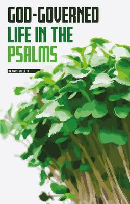 God-governed Life in the Psalms